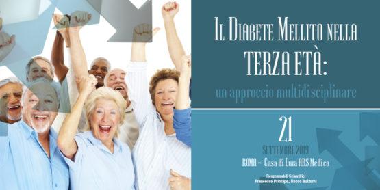 Il Diabete Mellito nella TERZA ETÀ: un approccio multidisciplinare – ROMA